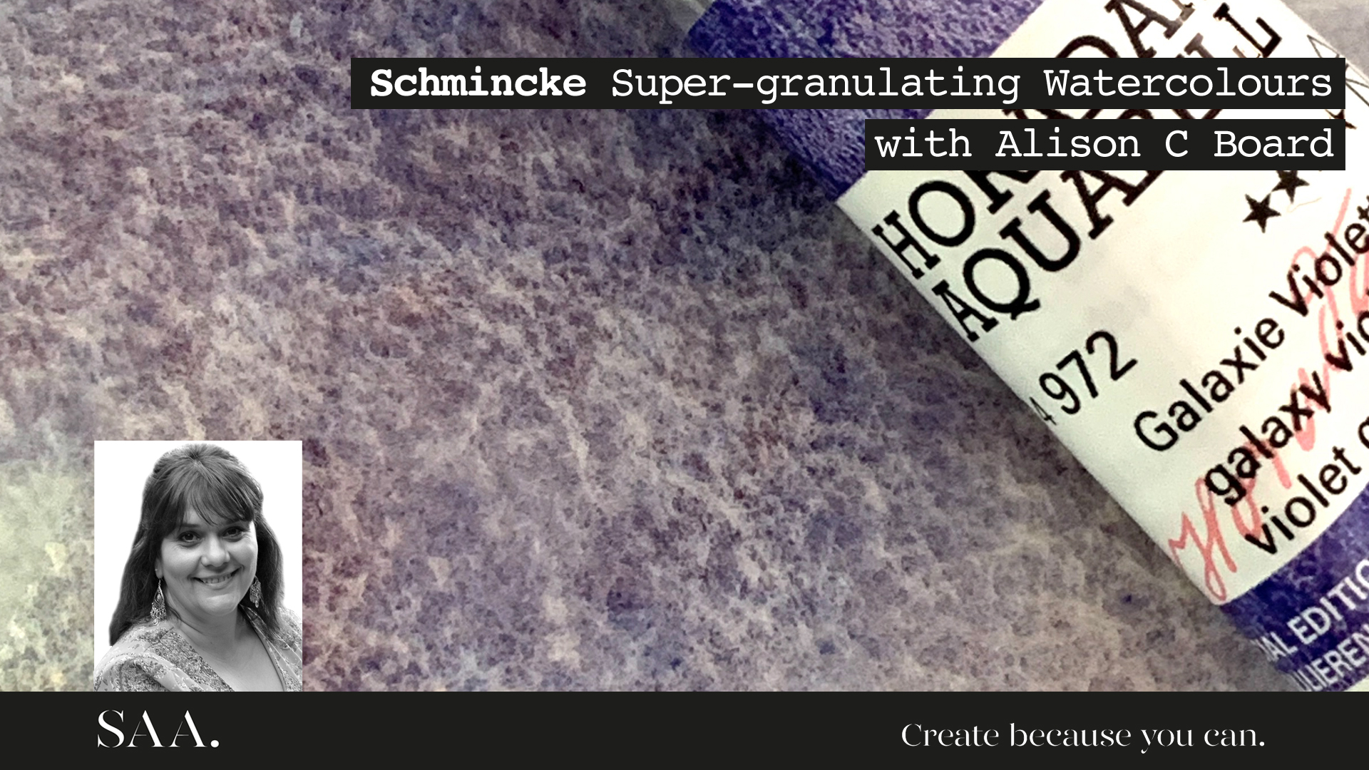 Live with Alison C Board – Schmincke  Super – Granulating Colours